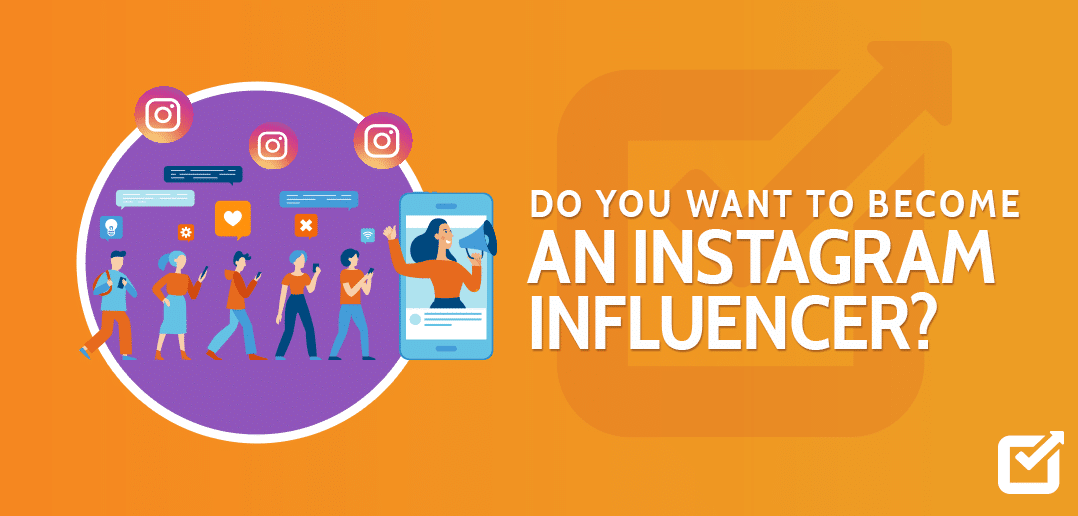 How To Become Instagram Influencer In TheYear 2020