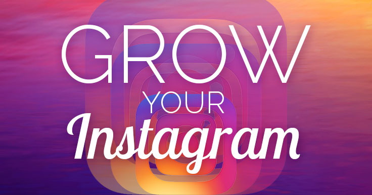 How To Grow Your Instagram Profile